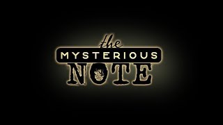 Official Trailer - The Mysterious Note