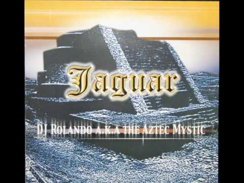 DJ Rolando - The Aztec Mystic Mix