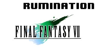 Rumination Analysis on Final Fantasy VII