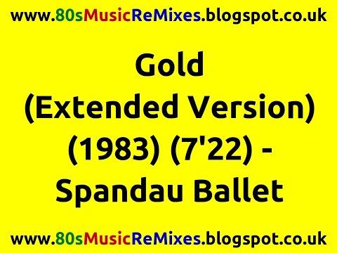 Gold (Extended Version) - Spandau Ballet | 80s Dance Music | 80s Club Music | 80s Pop Classics