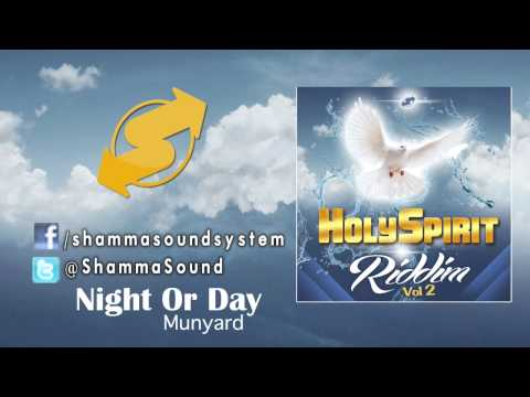 [munyard] Night Or Day (holy Spirit Riddim) | Gospel Reggae Avril 2014 video