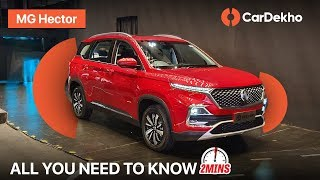 MG Hector India   Prices at Rs 12.18 Lakh   Features, Specifications and More! #In2Mins