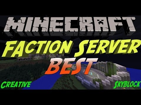 Minecraft: BEST Faction Server (1.7.9) (CREATIVE,SKYBLOCK)
