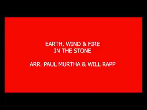 Earth, Wind & Fire - In The Stone - arr. Paul Murtha, Will Rapp