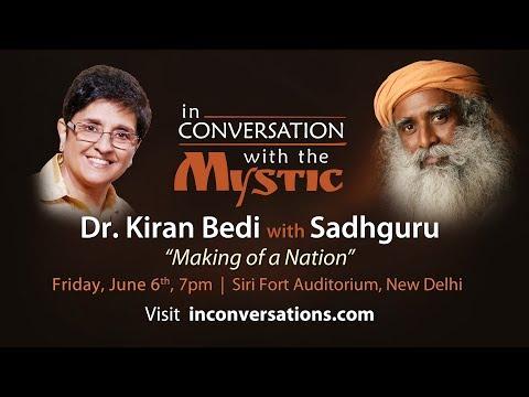 Dr. Kiran Bedi with Sadhguru on June 6 - Making of a Nation