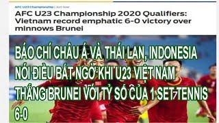 Bất Ngờ Báo Chí Châu Á Và Thái Lan, Indonesia Đồng Loạt Nói Về Chiến Thắng Của U23 Việt Nam