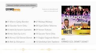 Anadolu Yıldızı Mete - Kırmızı Gül Demet Demet (Official Audio)