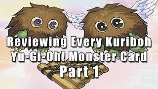 Reviewing Every Kuriboh Yu-Gi-Oh! Monster Card (Part 1)