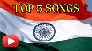 Top 5 Patriotic Bollywood Songs - Independence Day Special