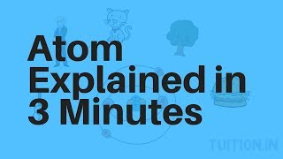 What is an atom? Better explained