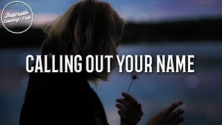Kiefer Sutherland - Calling Out Your Name (Lyrics)