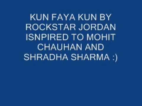 Kun Fayakun Full Song Rockstar Ranbir kapoor by rockstar jordan...