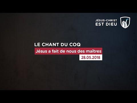 Jésus a fait de nous des maîtres (Shora KUETU - 28/05/18)