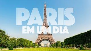 Um dia em Paris - O que fazer? - Dica de Viagem Paris | França