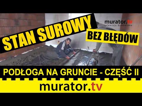 Podkład Podłogowy Na Podłodze Na Gruncie - Część II - STAN SUROWY BEZ BŁĘDÓW