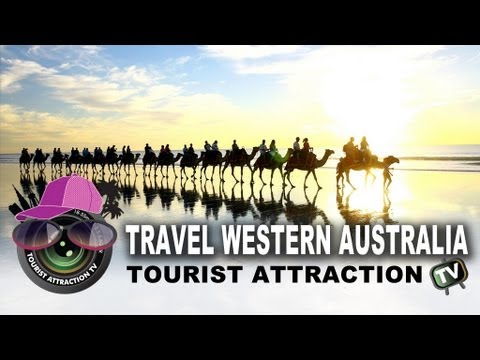Travel Western Australia - The Tourist Attraction 2013