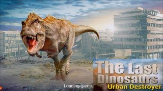 🦖📲The Last Dinosaurs :Urban Destroyer-By TrimcoGames-Android