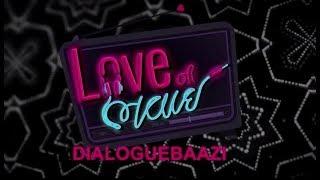 Love Ni Bhavai | Dialoguebaazi | Malhar Thakar, Pratik Gandhi, Aarohi | Saandeep Patel