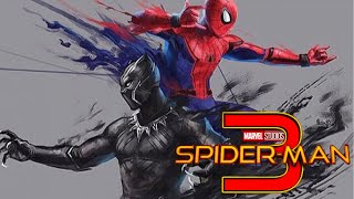 BLACK PANTHER IN SPIDER-MAN 3? Kraven The Hunter & New Avengers Set Up