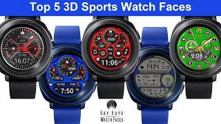 Samsung Gear Sport My Top 5 3D Sports watch faces