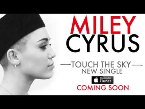 Miley Cyrus   Touch The Sky New song 2013