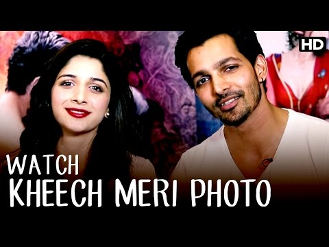 Watch Kheech Meri Photo | Harshvardhan Rane, Mawra Hocane