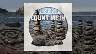 Count Me In Full Album Rebelution