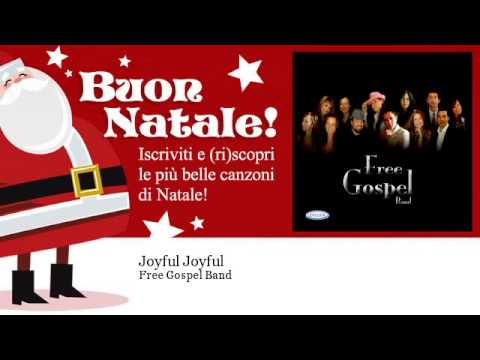 Free Gospel Band - Joyful Joyful - Natale