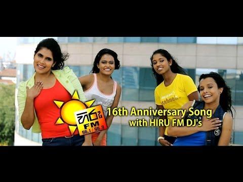 Hiru Fm 16th Anniversary Song Video With Hiru Fm Dj's (හිරු එෆ්එම් 16වන සාංවත්සරික ගීතය) video