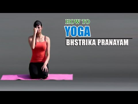 How To Do Yoga Bhastrika Pranayama for Asthma to Increase Power and Energy