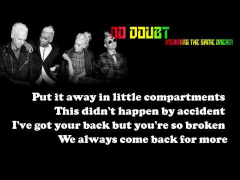 No Doubt - Dreaming The Same Dream