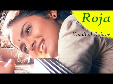 A R Rahman Tamil Hit Songs | Kaadhal Rojave Song | Roja Movie...