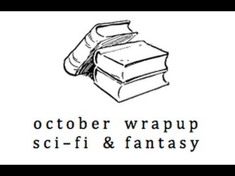 October Wrapup: SciFi & Fantasy