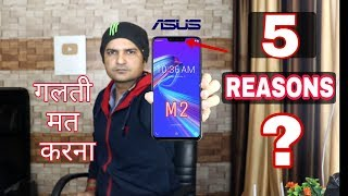Dont Buy Asus zenfone max m2 : 5 Solid Reasons