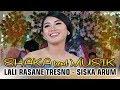 Lali Rasane Tresno - Siska Arum - Shaka Trend Musik