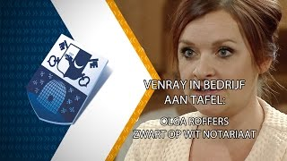 Venray in bedrijf aan tafel: Olga Roffers Zwart op Wit Notariaat