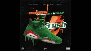 DeDe3x-Fresh Ft Jay & Tray (Official Song)