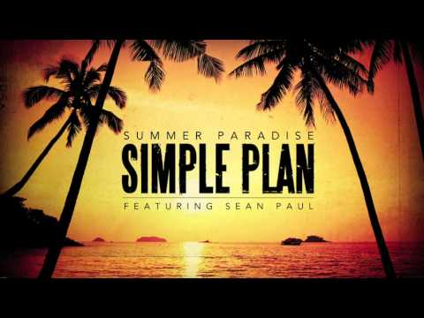 Simple Plan - Summer Paradise ft. Sean Paul (Official Audio) Music Videos