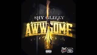 Watch Shy Glizzy Awesome video