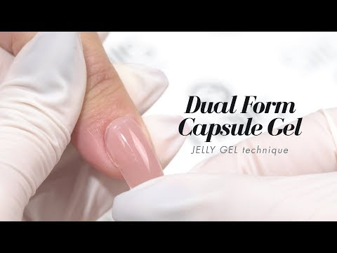 DUAL FORM CAPSULE GEL - JELLY GEL TECHNIQUE