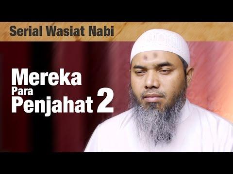 Serial Wasiat Nabi : Episode 83 , Mereka Orang - Orang Kafir - Ustadz Afifi Abdul Wadud