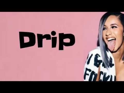 Cardi B - Drip feat. Migos (Lyrics)