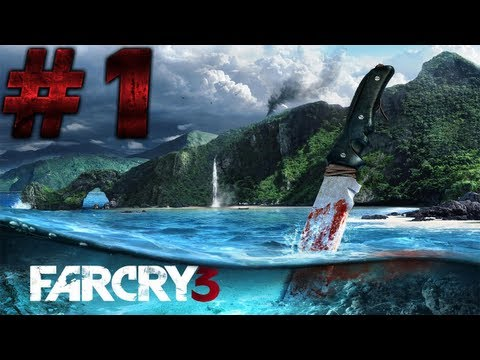 Let's Play Far Cry 3 - Walkthrough Gameplay Review - Part 1