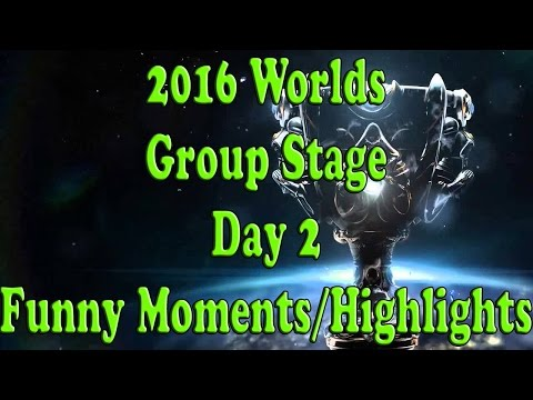 Day 2 of 2016 LoL Worlds Group Stage - Funny Moments and Highlights