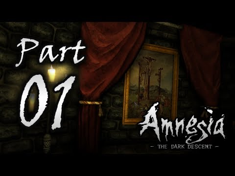 Amnesia The Dark Descent: Part 1