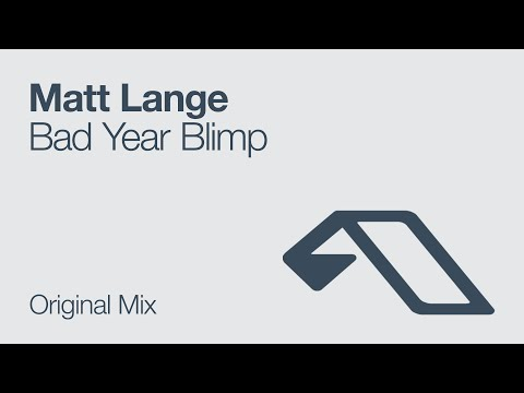 Matt Lange - Bad Year Blimp
