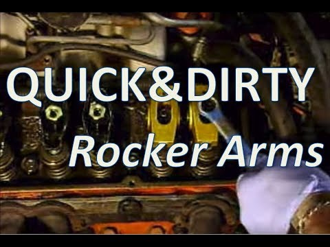 Quick & Dirty: Rocker Arms