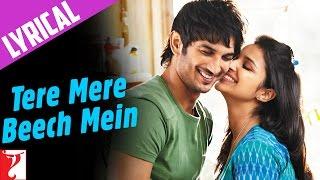 Song with Lyrics - Tere Mere Beech Mein - Shuddh Desi Romance