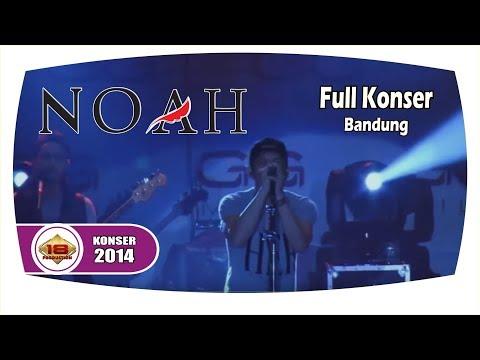 download lagu NOAH - Full Konser Live Konser Bandung 2 gratis