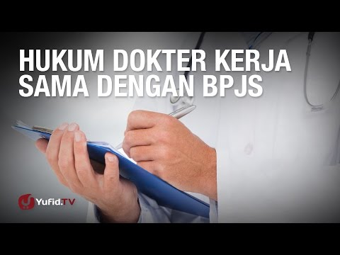 Konsultasi Syariah: Hukum Dokter Kerja Sama dengan BPJS - Ustadz Abdul Barr Kaisinda